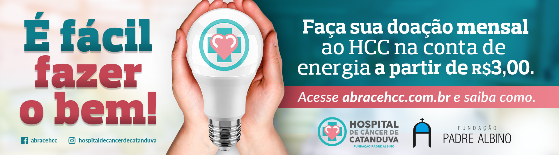 O Hospital de C�ncer de Catanduva iniciou campanha de doa��o atrav�s da conta de energia el�trica. Por meio de cadastro, as doa��es passam a ser mensais com valores a partir de R$3,00.