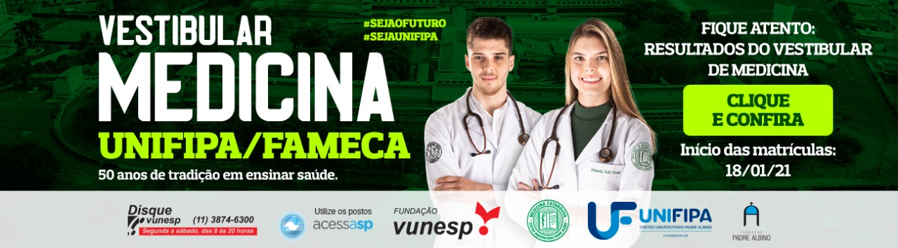 Resultado do Vestibular de Medicina Unifipa/Fameca